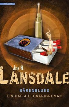 Bärenblues: Ein Hap & Leonard - Joe R. Landsdale [Taschenbuch]