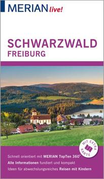 MERIAN live! Reiseführer Schwarzwald Freiburg. Mit Extra-Karte zum Herausnehmen - Anja Bech  [Gebundene Ausgabe]