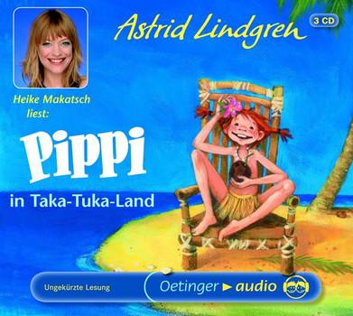 Pippi in Taka-Tuka-Land: Ungekürzte Lesung