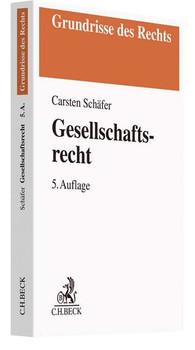 Gesellschaftsrecht - Carsten Schäfer  [Taschenbuch]
