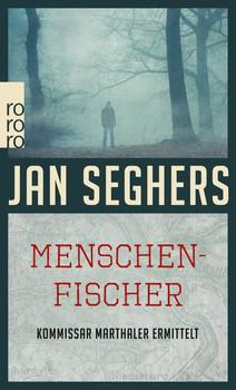 Menschenfischer - Jan Seghers  [Taschenbuch]