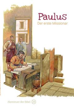 Paulus – Der erste Missionar. Abenteuer der Bibel – Band 29 - Anne de Graaf  [Gebundene Ausgabe]