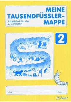 Der Tausendfüssler - Ausgabe für Baden-Württemberg. Neue Rechtschreibung / 2. Schuljahr: Arbeitsheft - Siller, Rolf