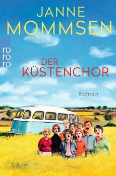 Der Küstenchor - Janne Mommsen  [Taschenbuch]