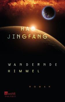 Wandernde Himmel - Jingfang Hao  [Taschenbuch]