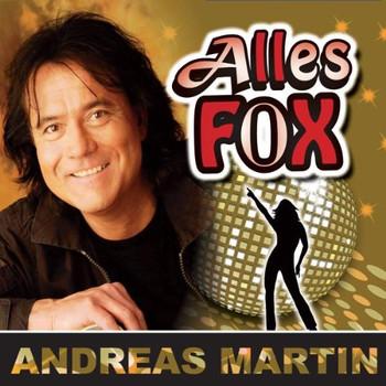 Andreas Martin - Alles Fox