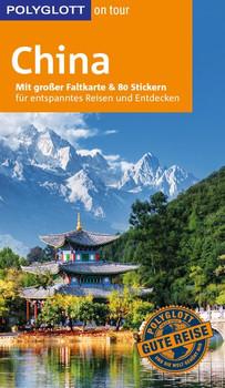 POLYGLOTT on tour Reiseführer China. Mit großer Faltkarte und 80 Stickern - Erik Lorenz  [Taschenbuch]