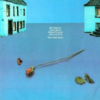 Mick Moloney - THERE WERE ROSES