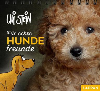 Für echte Hundefreunde - Uli Stein  [Taschenbuch]