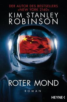 Roter Mond. Roman - Kim Stanley Robinson  [Taschenbuch]