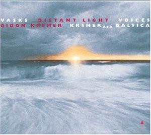 Gidon Kremer - Peteris Vasks: Distant Light / Voices