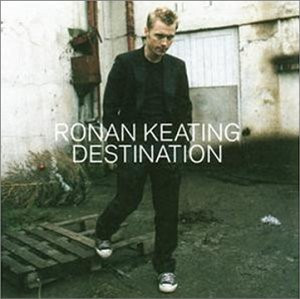 Ronan Keating - Destination [French Version]