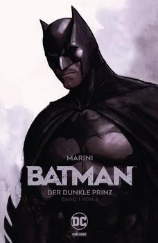Batman: Der Dunkle Prinz. Bd. 1 - Enrico Marini  [Gebundene Ausgabe]