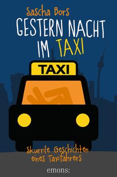 Gestern Nacht im Taxi - Bors, Sascha