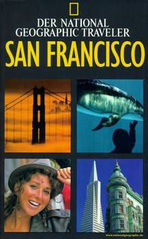 National Geographic Traveler, San Francisco - Jerry Camarillo ; Ressel, Jutta [Übers.] Dunn