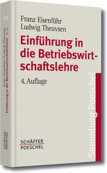 Einführung in die Betriebswirtschaftslehre - Franz Eisenführ
