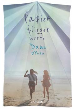 Papierfliegerworte - O'Porter, Dawn