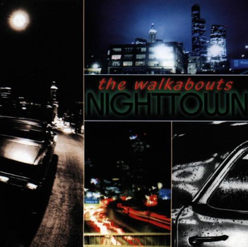 the Walkabouts - Nighttown