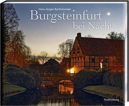 Burgsteinfurt bei Nacht - Hans-Jürgen Bartholomaei  [Gebundene Ausgabe]