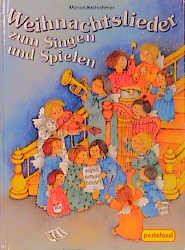 Weihnachtslieder Zum Singen.Weihnachtslieder Zum Singen Und Spielen Marion Krätschmer