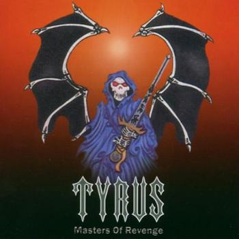 Tyrus - Masters of Revenge