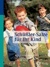 Schüßler-Salze für Ihr Kind - Thomas Feichtinger