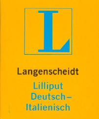 Langenscheidt Lilliput Wörterbücher, Bd.86, Deutsch-Italienisch