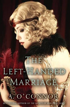 Left-Handed Marriage - O'Connor, A.