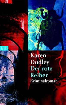Der rote Reiher. - Karen Dudley