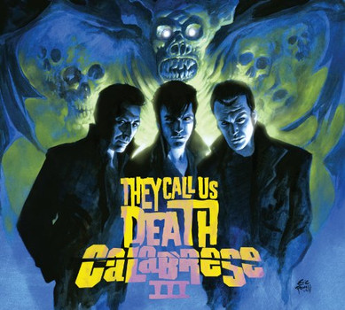 Calabrese - They Call Us Death