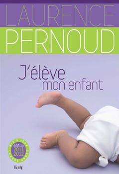 J'Eleve Mon Enfant 2011            FL - Pernoud, Laurence