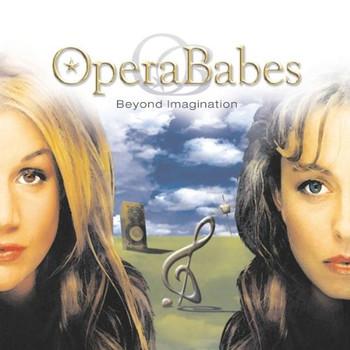 Opera Babes - Beyond Imagination