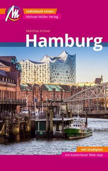 Hamburg MM-City Reiseführer Michael Müller Verlag. Individuell reisen mit vielen praktischen Tipps und Web-App mmtravel.com - Matthias Kröner  [Taschenbuch]
