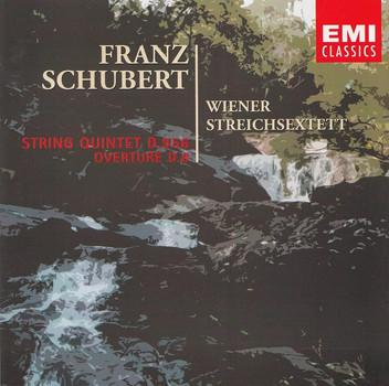 Wiener Streichsextett - Franz Schubert: String Quintet D.956 / Overture D.8