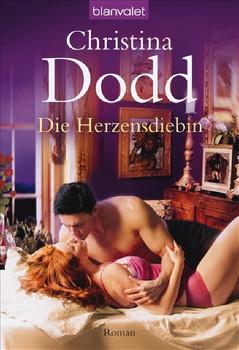 Die Herzensdiebin: Roman - Christina Dodd