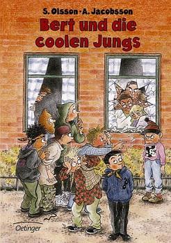 Bert und die coolen Jungs - Sören Olsson