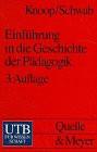 Einführung in die Geschichte der Pädagogik.