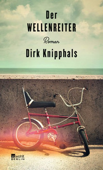 Der Wellenreiter - Dirk Knipphals  [Gebundene Ausgabe]