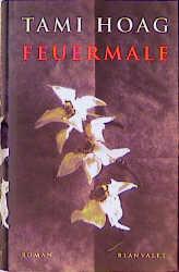 Feuermale - Tami Hoag
