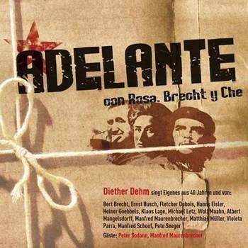 Dieter Dehm - Adelante Con Rosa,Brecht Y Che