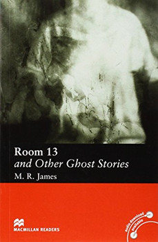 Room 13 and Other Ghost Stories (Macmillan Readers) - M. R. James