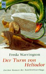 Der Turm von Heliodor. 2. Roman der Juwelenfeuer- Saga. - Freda Warrington