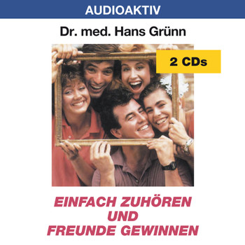 Einfach zuhören und Freunde gewinnen. 2 CD