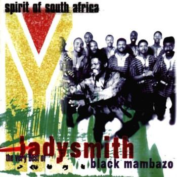 Ladysmith Black Mambazo - Best of Ladysmith Black Mambazo -  Spirit of South Africa