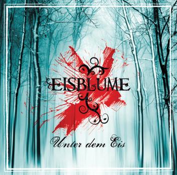Eisblume - Unter dem Eis (Re Release)