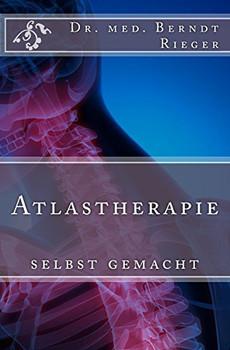 Atlastherapie - selbst gemacht - Rieger, Berndt