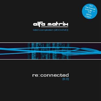 Various - Alfa Matrix Re:connected [3.0]