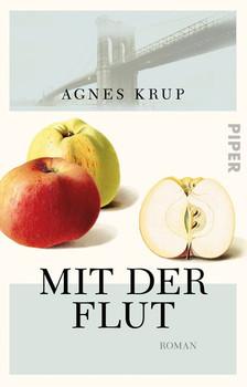 Mit der Flut. Roman - Agnes Krup  [Taschenbuch]