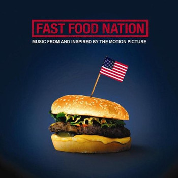 Fast Food Nation [Soundtrack]
