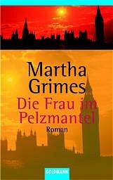 Die Frau im Pelzmantel. - Martha Grimes